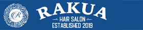 太田市のヘッドスパが自慢の美容室 RAKUAヘアサロン
